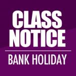 Bank Holiday Club Notice