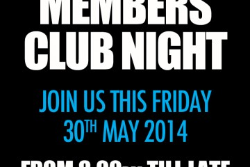 MEMBERS CLUB NIGHT